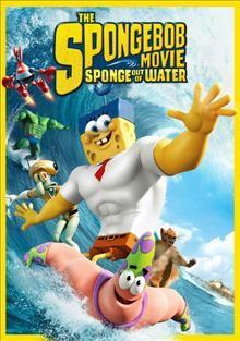 The Spongebob movie : sponge out of water - LARL/NWRL Consortium