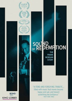 Sound of redemption : the Frank Morgan story - LARL/NWRL