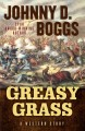 Go to record Greasy Grass : A Story of the Little Big Horn