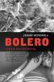 Go to record Bolero : a Nick Sayler novel