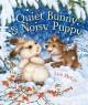 Go to record Quiet bunny & noisy puppy